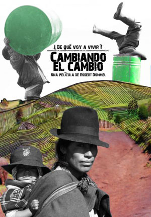 "Premiere of the film ""Cambiando el Cambio"""